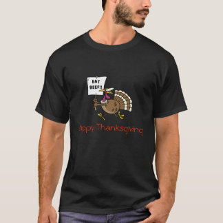 Beef, Happy Thanksgiving T-Shirt