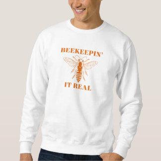 Beekeepin It Real Sweatshirt