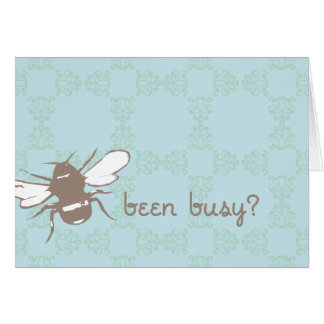 Been Busy Vintage Card