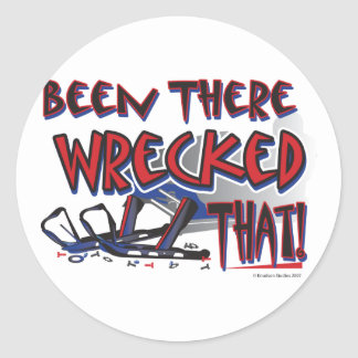 Been-There-Wrecked-That- Co Round Stickers