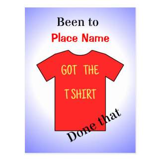 Been to 'add location' red tshirt postcard
