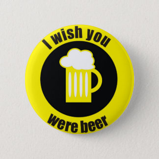 beer 6 cm round badge