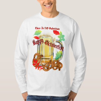 Beer and Pretzels-There is NO substitute.Shirts T Shirts