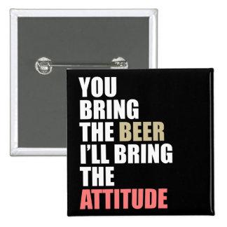 Beer, Attitude 15 Cm Square Badge