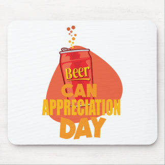 Beer Can Appreciation Day - Appreciation Day Mouse Pad