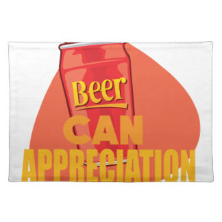Beer Can Appreciation Day - Appreciation Day Placemat