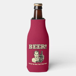 Beer: Drink All Want They'll Make Bottle Cooler