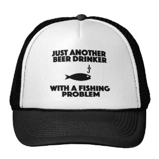 beer drinker with a fishing problem funny shirt cap