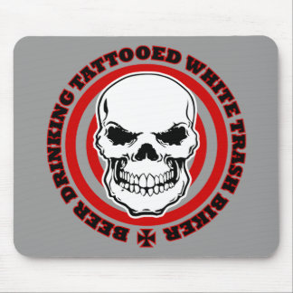 Beer Drinking Tattooed White Trash Biker Mouse Pad