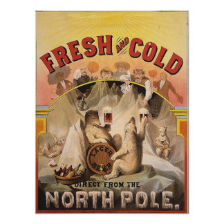 Beer - Fresh and Cold from the North Pole Poster