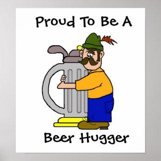 Beer Hugger Poster  (Beer Drinkers Pride)