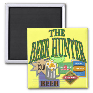 Beer Hunter T-shirts Gifts Square Magnet
