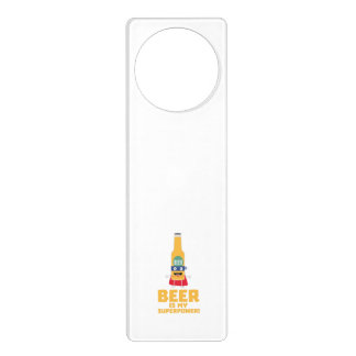 Beer is my superpower Zync7 Door Hanger