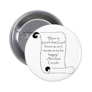 BEER IS PROOF THAT GOD LOVES US ... BUTTON