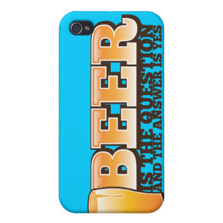 BEER IS THE QUESTION and the answer is YES! Cover For iPhone 4