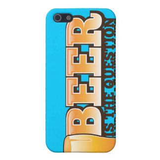 BEER IS THE QUESTION and the answer is YES! Cover For iPhone 5/5S