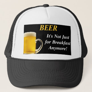 Beer - It's Not Just for Breakfast Anymore Hat