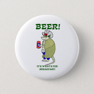 Beer It's What's For Breakfast 6 Cm Round Badge