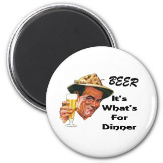 Beer - It's What's For Dinner! 6 Cm Round Magnet