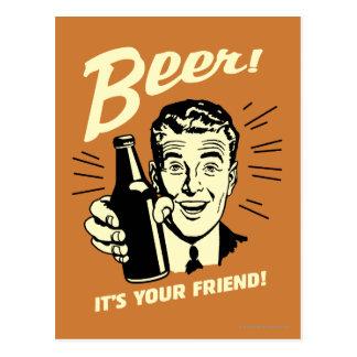 Beer: It's Your Friend Postcard