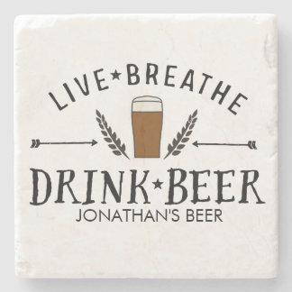 Beer Love Hipster Live Breathe Drink Beer Custom Stone Coaster