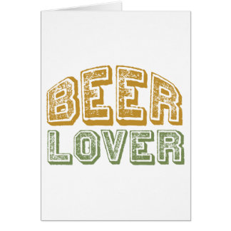 Beer Lover Greeting Card