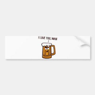 Beer Loves You Man Bumper Stickers