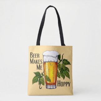 Beer Makes Me Hoppy Tote Bag