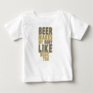 Beer makes my body like music too tees