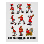 """""""Beer makes the Ball Go Round"""" Print"""