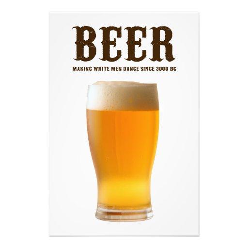 Beer: Making white men dance since 3000 BC Photo Art