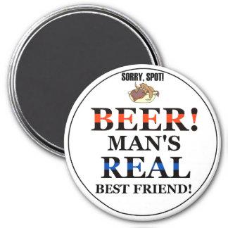 Beer! Man's Real Best Friend! Magnet