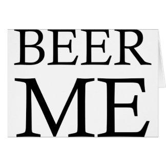 Beer Me1 Card