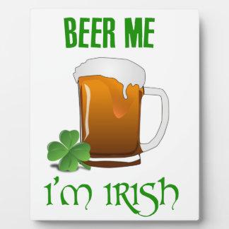 Beer Me I'm Irish Plaque