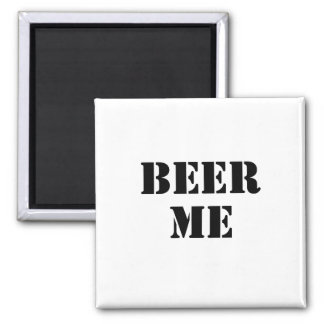 Beer Me Square Magnet