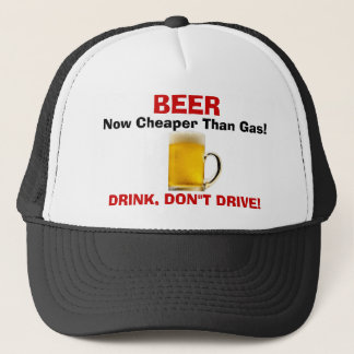 BEER - Now Cheaper Than Gas! Trucker Hat