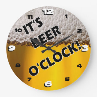 Beer O'clock Somewhere Large Clock