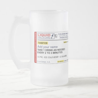 Beer Prescription (Add your name) Frosted Glass Beer Mug