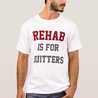 Beer - Rehab Is for Quitters T-Shirt