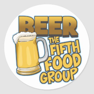 Beer: The Fifth Food Group T-Shirts & Gifts Round Sticker