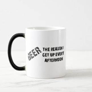 Beer The Reason I Get Up Every Afternon Morphing Mug