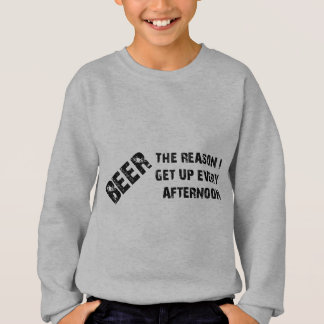 Beer The Reason I Get Up Every Afternon T-shirt