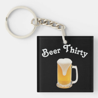 Beer Thirty Double-Sided Square Acrylic Key Ring
