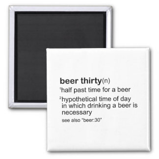 Beer Thirty Square Magnet