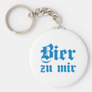 Beer to me Bavarian Bavarian Bavaria bavarian Key Ring