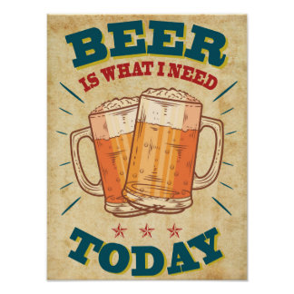 Beer today, vintage poster, old to paper texture poster