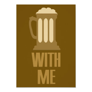 Beer With Me custom invitation