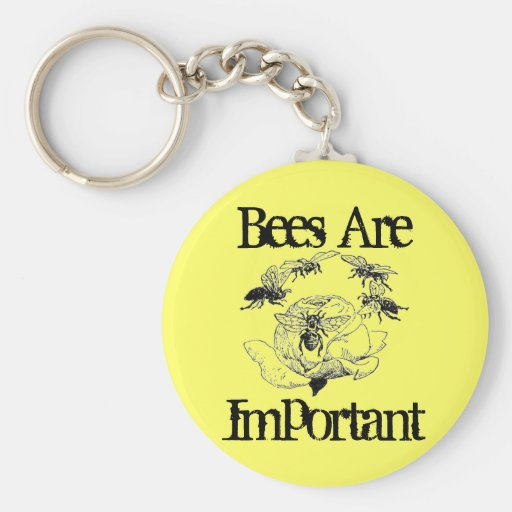 Bees Are Important keychain