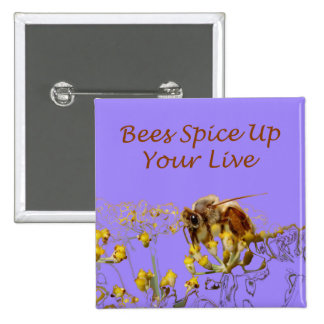 Bees Spice Up Your Life Button
