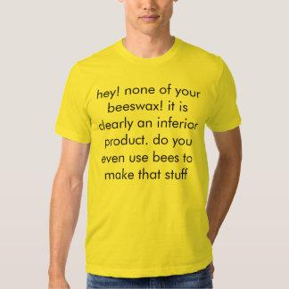 beeswax tee shirts